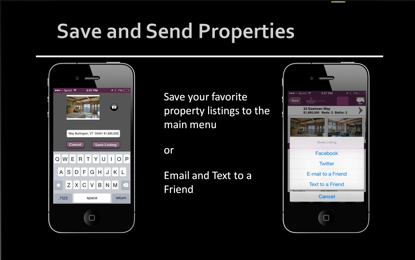 Save and Send listings you find